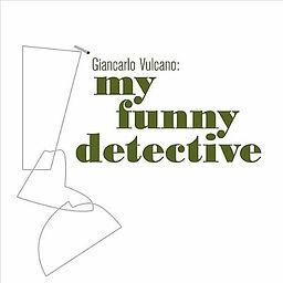 My Funny Detective.jpg