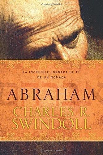Abraham, la increíble jornada de Fe de un nómada