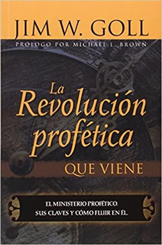La Revolución Profética que viene