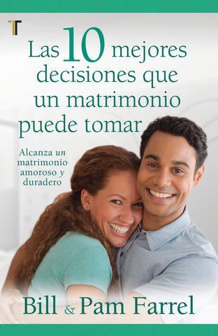 Las 10 mejores decisiones que un matrimonio puede tomar