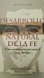 Desarrollo Natural De La Fe: Una aventura personal con Jesús