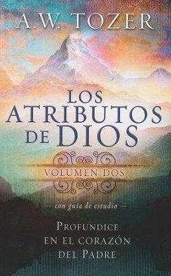 Los Atributos de Dios Vol. 2