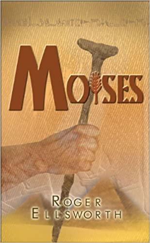Moisés: Un hombre de Dios para tiempos de desafíos