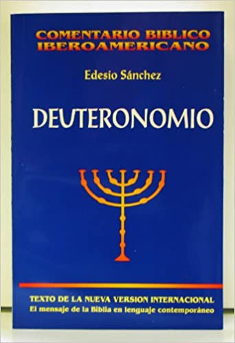 Deuteronomio - Comentario Bíblico Iberoamericano