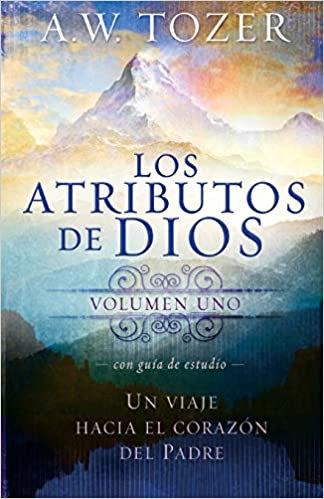 Los atributos de Dios - vol. 1