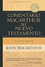 Comentario MacArthur del NT: Gálatas, Efesios