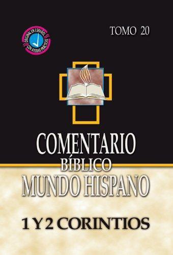 Comentario Biblico Mundo Hispano: Tomo 20 1 y 2 Corintios