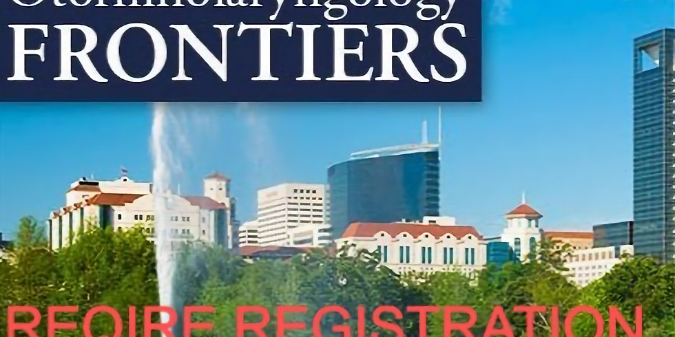 LIVE from Houston University of Texas Health Science: Otolaryngology Frontiers