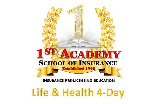 LIFE & HEALTH - 4 Day