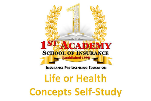 LIFE or HEALTH CONCEPTS SELF-STUDY