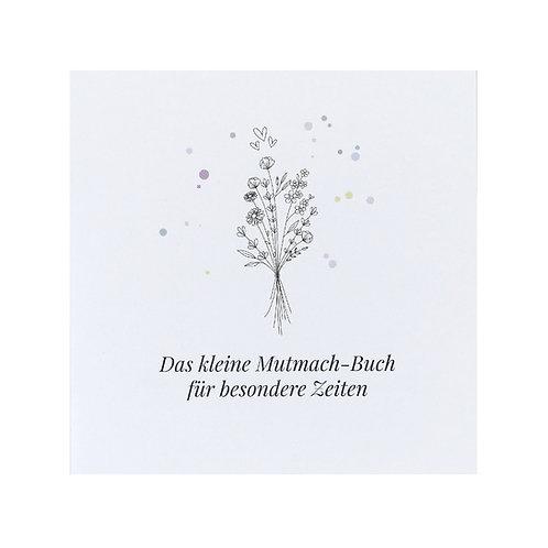 Buch - Das kleine Mutmach-Buch