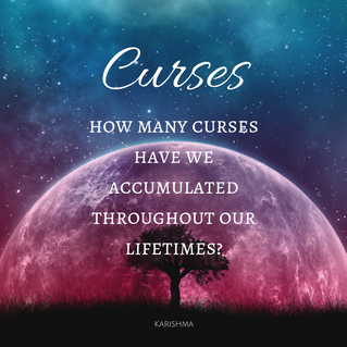 How Many Curses Have We Accumulated Throughout Our Lifetimes?