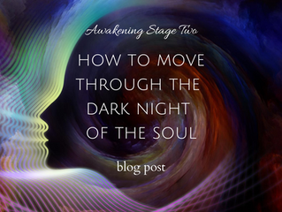 How To Move Through The Dark Night Of The Soul