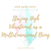 Staying High Vibrational As A Multidimensional Being