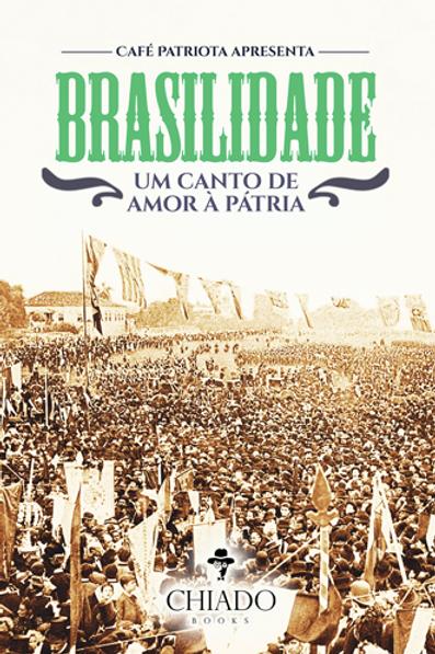 Livro - Brasilidade, um canto de amor à pátria