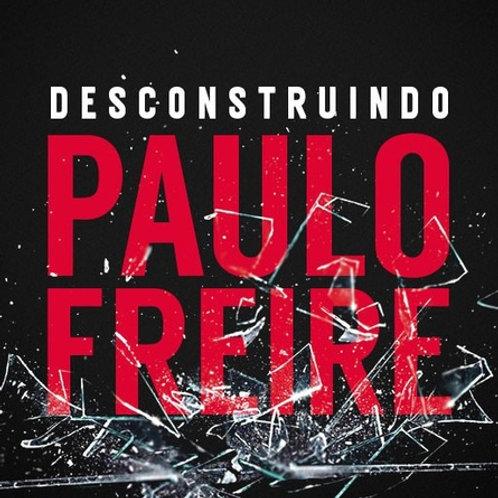 Livro - Desconstruindo Paulo Freire - Thomas Giulliano