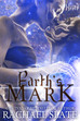 Earth's Mark is here!