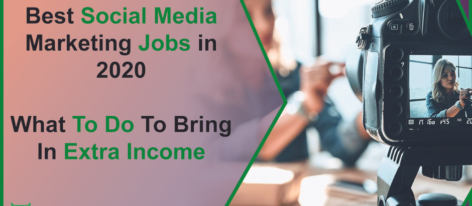 Best Social Media Marketing Jobs in 2020