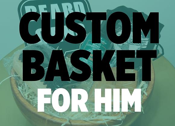 Custom Basket for Him