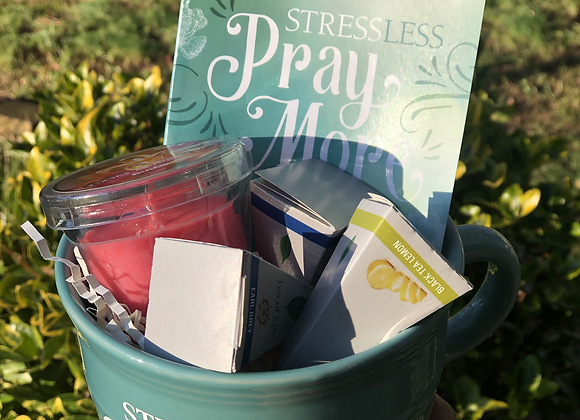 Stress Less, Pray More + Tea