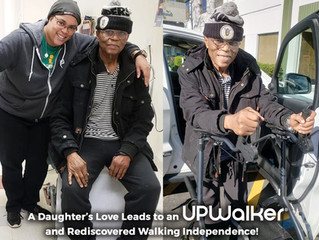 UPWalker Success Story: A Daughter's Love Leads to Her Dad's Renewed Walking Independence wi