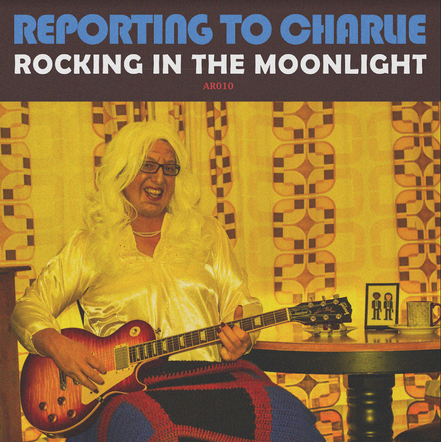 Reporting to Charlie - Rocking in the Moonlight