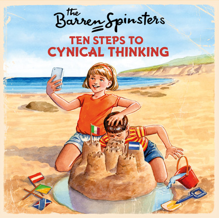 The Barren Spinsters - Ten Steps to Cynical Thinking