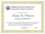 World Class League of Permanent Cosmetics ProfessionalsInstructor Member- Kristin Duncan