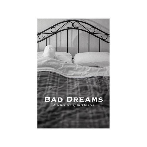 Bad Dreams: A collection of Nightmares