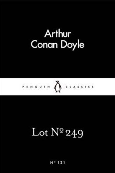 Lot No. 249 - Penguin Little Black Classics (Paperback) Sir Arthur Conan Doyle