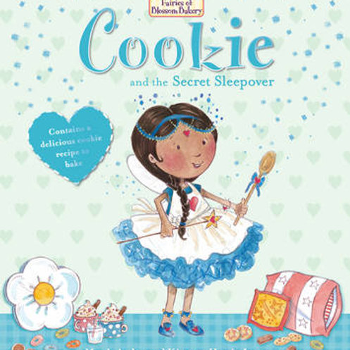 Fairies of Blossom Bakery: Cookie and the Secret Sleepover -Mandy Archer