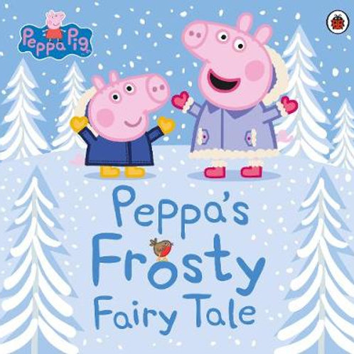 Peppa Pig: Peppa's Frosty Fairy Tale - Peppa Pig (Paperback)