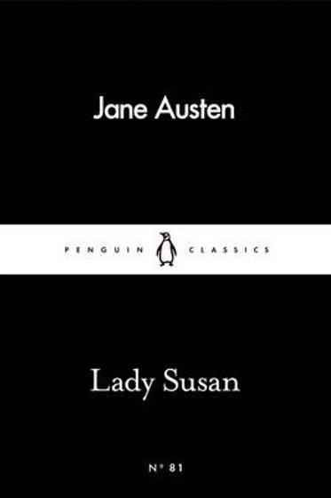 Lady Susan - Penguin Little Black Classics (Paperback) Jane Austen