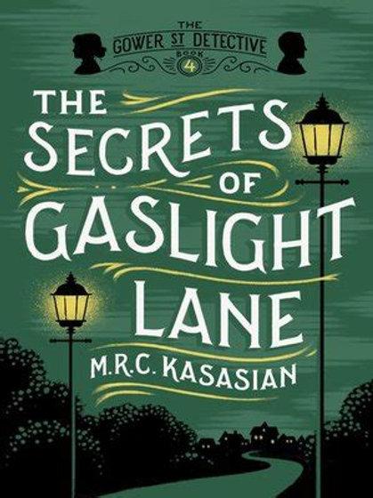 The Secrets of Gaslight Lane (4) - M.R.C. Kasasian