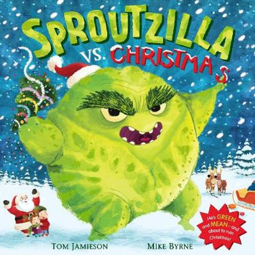 Sproutzilla vs. Christmas (Paperback) Tom Jamieson & Mike Byrne