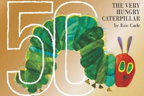 The Very Hungry Caterpillar 50th Anniversary Collector's Edition (Hardback) Eric