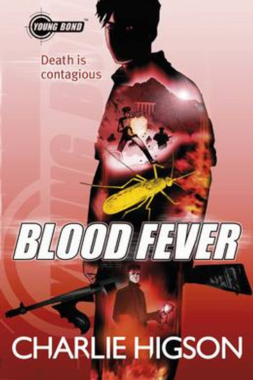 Blood Fever by Charlie Higson