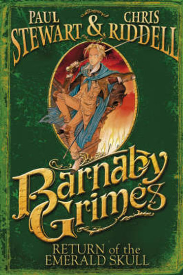 Barnaby Grimes Return of the Emerald Skull by Paul Stewart & Chris Riddell