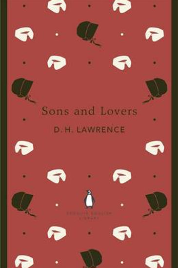 Sons and Lovers - The Penguin English Library (Paperback) D. H. Lawrence