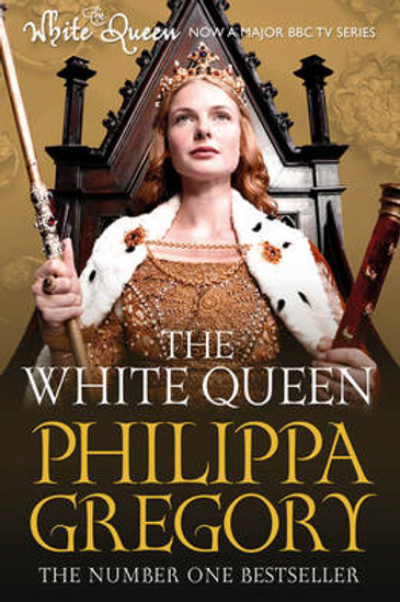 The White Queen - Cousins' War (Paperback) Philippa Gregory (author)