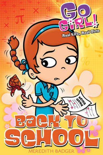Back to School - Go Girl! (Paperback) Meredith Badger and Ash Oswald