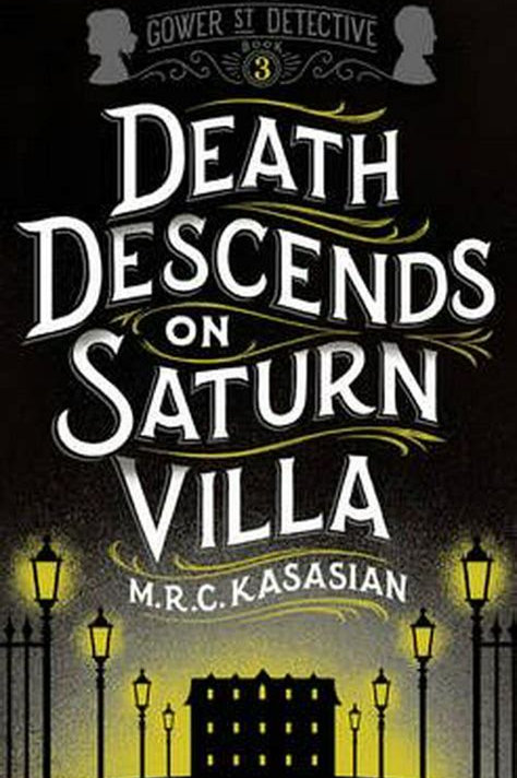 Death Descends On Saturn Villa (3) (Hardback) - M.R.C. Kasasian