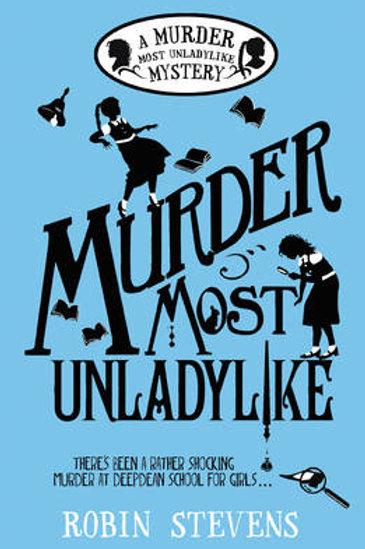 Murder Most Unladylike (paperback) Robin Stevens