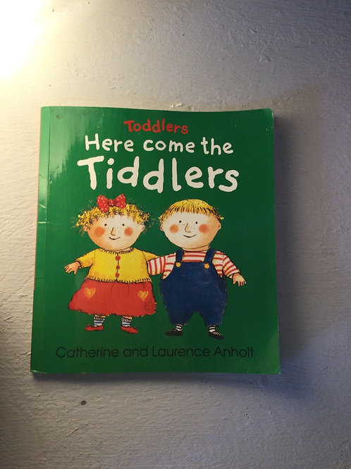 Here Come the Tidders by Catherine and Laurenace Anholt
