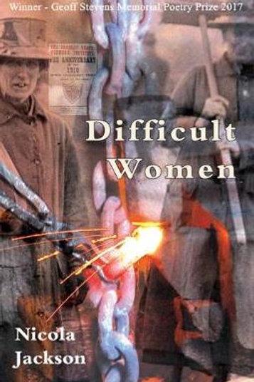 Difficult Women  by Nicola Jackson