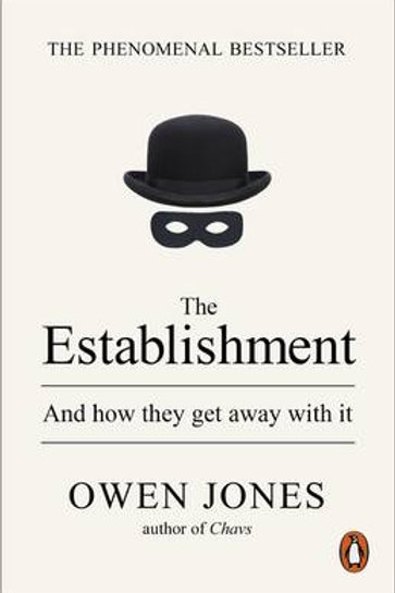 The Establishment: And how they get away with it (Paperback)