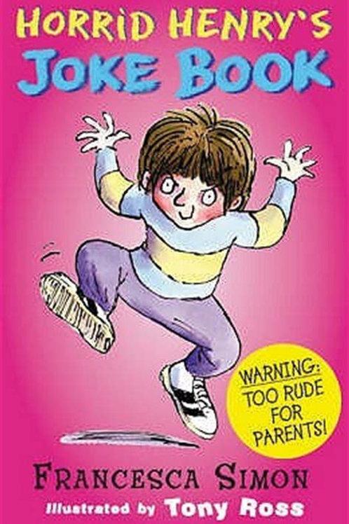 Horrid Henry's Joke Book - Francesca Simon