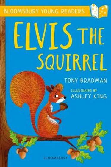 Elvis the Squirrel by Tony Bradman - Gold Book Band