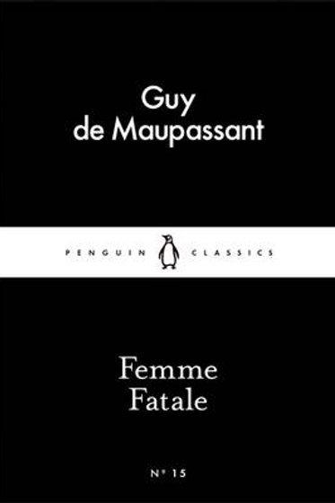 Femme Fatale - Penguin Little Black Classics (Paperback)