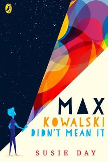 Max Kowalsk Didn't Mean It by Susie Day